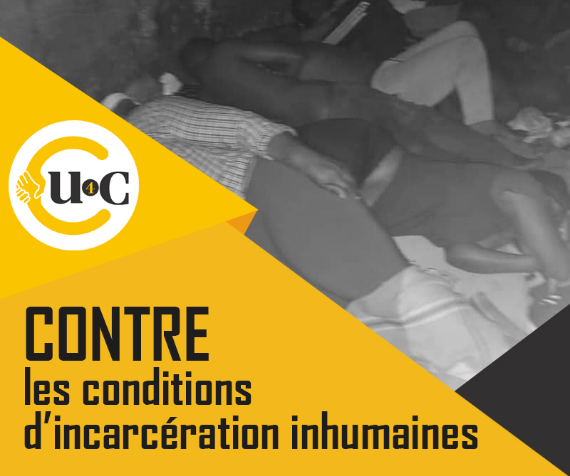 Contre les conditions d'incarcération inhumaines