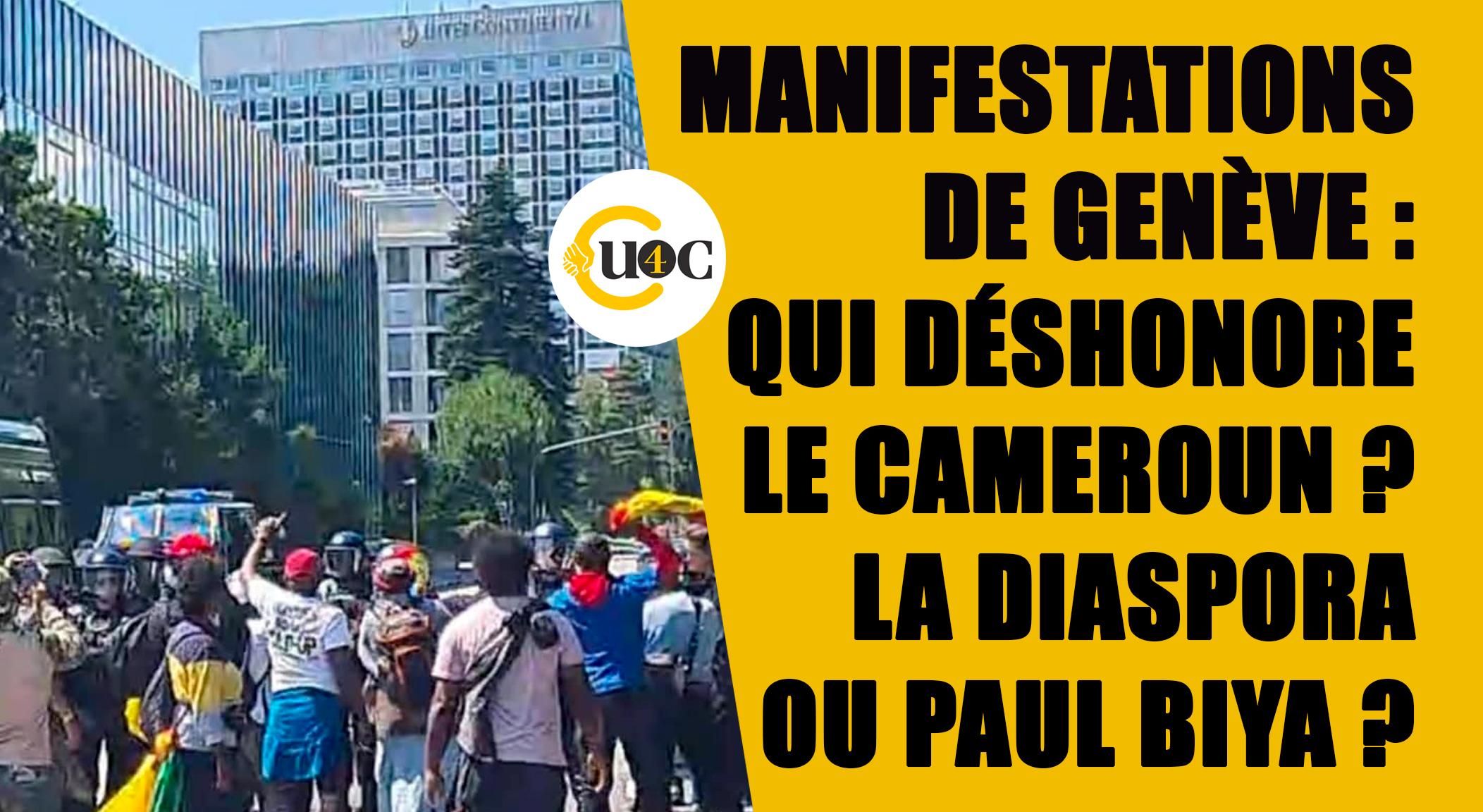 Manifestations de Genève : qui déshonore le Cameroun ? La Diaspora ou Paul Biya ?